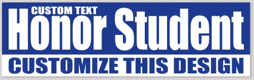 honor student bumper sticker makestickers. Black Bedroom Furniture Sets. Home Design Ideas
